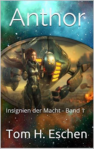 Anthor: Insignien der Macht - Band 1 (German Edition)