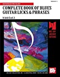 COMPLETE BOOK OF BLUES GUITAR LICKS & PHRASES