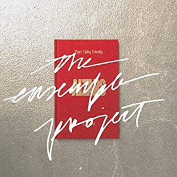 River Valley Worship : The Ensemble Project