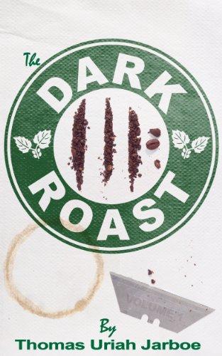 The Dark Roast (English Edition)