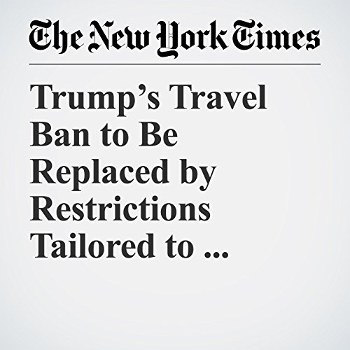 Trump's Travel Ban to Be Replaced by Restrictions Tailored to Certain Countries copertina
