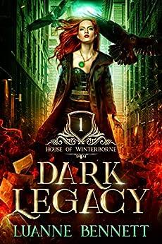 Featured Fantasy: Dark Legacy by Luanne Bennett
