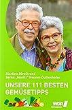 Unsere 111 besten Gemüsetipps: der unverzichtbare Ratgeber von Martina & Moritz (333 Tipps im Set: Das clevere Ratgeber-Trio für Küche und Haushalt)