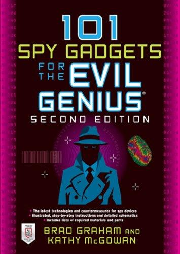 101 Spy Gadgets for the Evil Genius 2/E (English Edition)