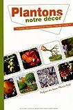 Plantons notre décor - Guide des plantations en Nord-Pas-de-de-Calais