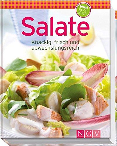 Salate (Minikochbuch): Knackig, frisch und abwechslungsreich (Minikochbuch Relaunch)