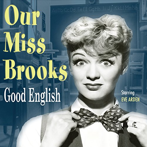 Couverture de Our Miss Brooks: Good English