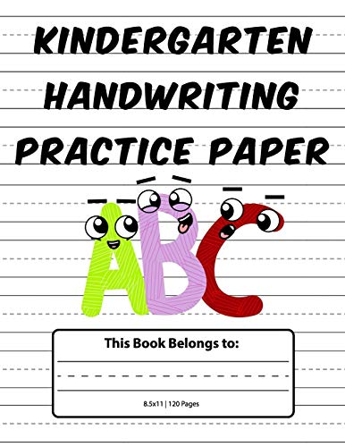 Kindergarten Handwriting Practice Paper: Dotted Lined Writing Paper for Kids, ABC Kids, 8.5x11 inches, 120 pages