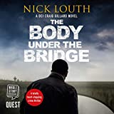 The Body Under the Bridge: DCI Craig Gillard, Book 5