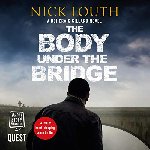 The Body Under the Bridge audiobook cover art