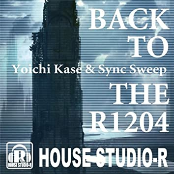 Back To The R1204 EP