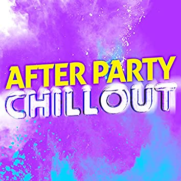 After Party Chillout