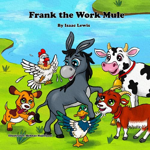 Frank The Work Mule (Frank the Mule)