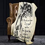 Ellekiwi Flannel Blanket Alice in Wonderland Quote How Do You Know I'm Mad Cheshire Cat Plush Fluffy Warm Soft Bed/Sofa Blankets and Throws for Queen and King Size - 51 x 59in