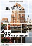 Lüneburg: 99 Mal entdecken!