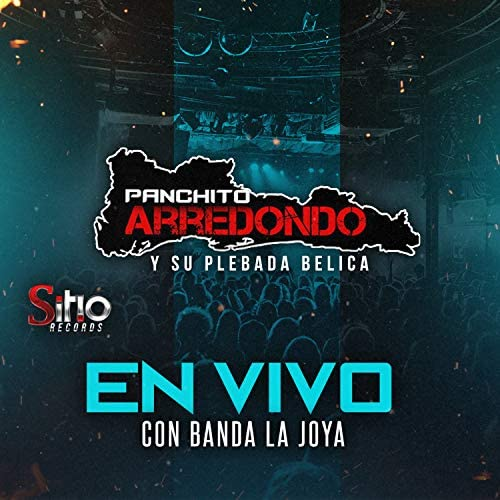Panchito Arredondo & Banda La Joya