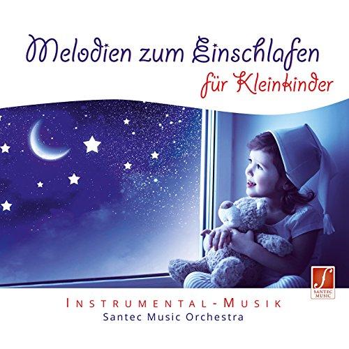 Melodien zum Einschlafen für Kleinkinder (Melodies to Soothe Toddlers to Sleep) [Lullabies for Babies]