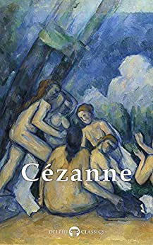 Book's Cover of Delphi Complete Paintings of Paul Cézanne (Illustrated) (Masters of Art Book 19) (English Edition) Formato Kindle