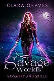 Savage Worlds (Savagery and Skills Book 3) (English Edition)