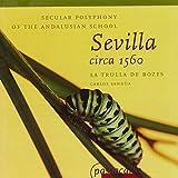 Sevilla Circa 1560