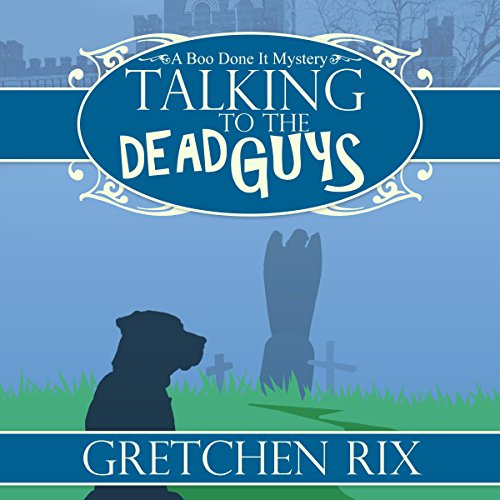 Talking to the Dead Guys audiobook cover art