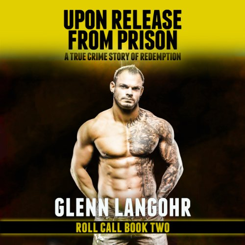Upon Release from Prison audiobook cover art