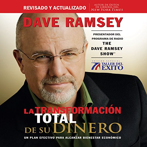 La Transformación Total de su Dinero [Total Money Makeover]     Un plan efectivo para alcanzar bienestar económico [An effective plan to achieve economic welfare]              By:                                                                                                                                 Dave Ramsey                               Narrated by:                                                                                                                                 Roberto Mendiola                      Length: 4 hrs and 6 mins     Not rated yet     Overall 0.0
