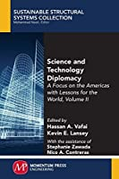 Science and Technology Diplomacy: A Focus on the Americas With Lessons for the World