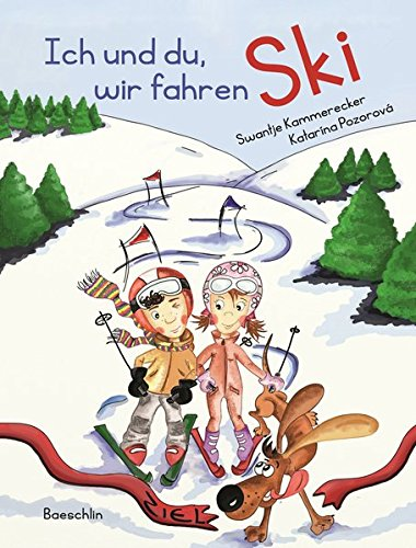 Ich und du, wir fahren Ski