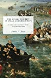 The Struggle for Power in Early Modern Europe: Religious Conflict, Dynastic Empires, and International Change (Princeton Studies in International History and Politics, 116)