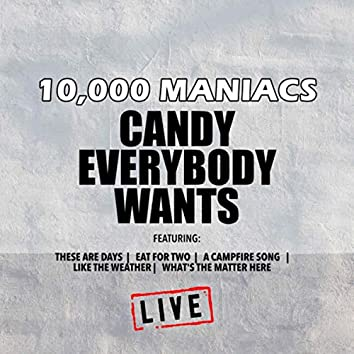 Candy Everybody Wants (Live)