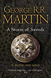 A Storm of Swords: Part 2 Blood and Gold (Reissue) (A Song of Ice and Fire)
