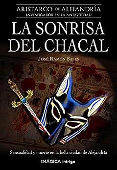 La sonrisa del chacal, Aristarco de Alejandría 02 – José Ramón Sales    514wP3lczuL._SY346_