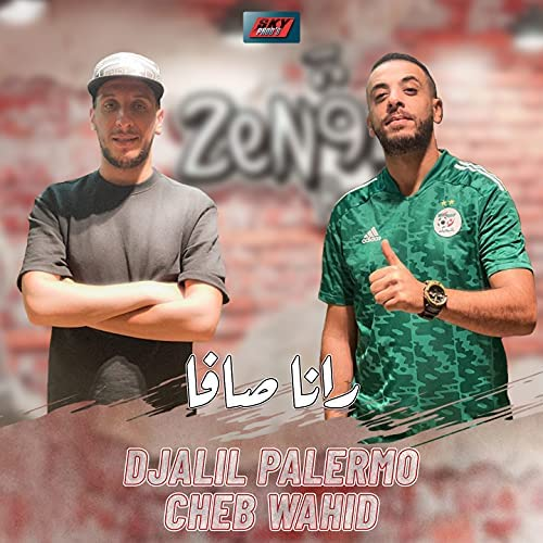 Djalil Palermo feat. Cheb Wahid