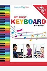My First Keyboard - Learn To Play: Kids Paperback