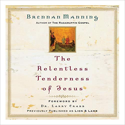The Relentless Tenderness of Jesus cover art