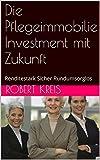 Buchempfehlung: Die Pflegeimmobilie - Investment mit Zukunft