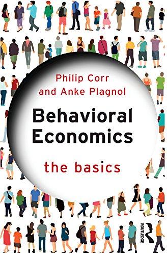 Behavioral Economics: The Basics (English Edition)