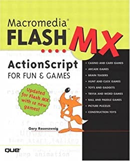 Macromedia Flash MX ActionScript for Fun & Games (03) by Rosenzweig, Gary [Paperback (2002)]