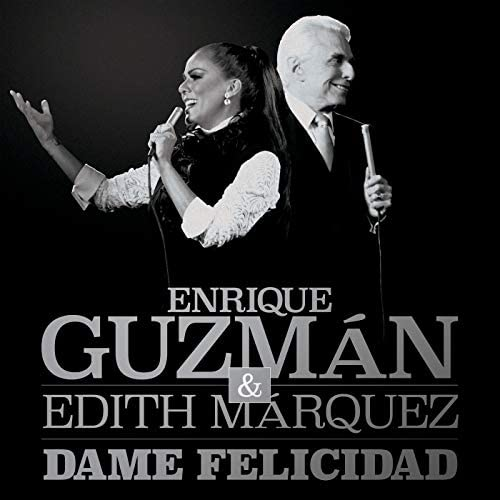 Enrique Guzmán & Edith Márquez