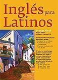 Ingles Para Latinos, Level 1 (Barron's Foreign Language Guides) (Spanish Edition)