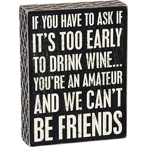 Primitives by Kathy Classic Box Sign, 6 x 8, Wine Amateur