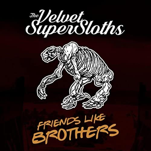 The Velvet Supersloths