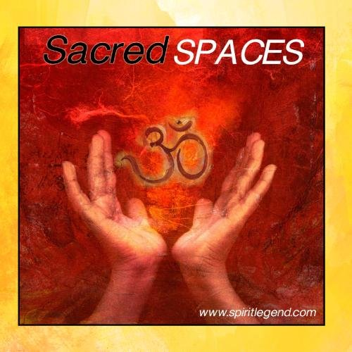 Sacred Spaces - Music for Healing, Yoga, and Life