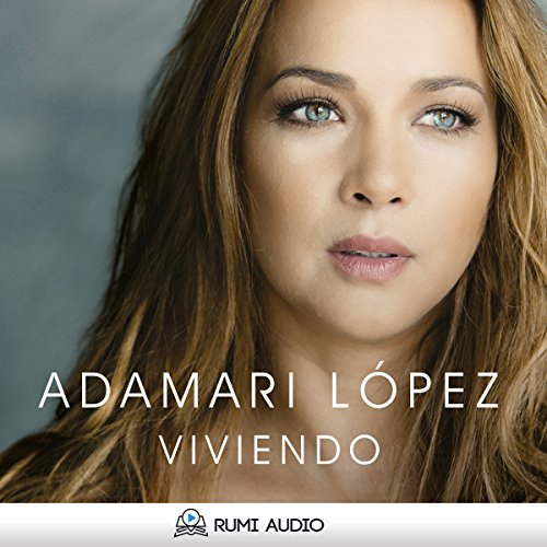 Viviendo [Spanish Edition]                   By:                                                                                                                                 Adamari Lopez                               Narrated by:                                                                                                                                 Maria Cristina Brito                      Length: 8 hrs and 17 mins     45 ratings     Overall 4.7