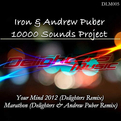 Iron & Andrew Puber & 10000 Sounds Project