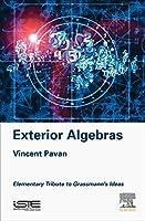 Exterior Algebras: Elementary Tribute to Grassmann's Ideas
