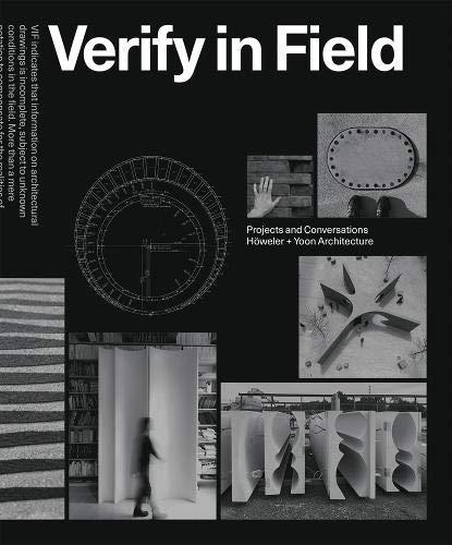 Verify in Field: Höweler + Yoon Architecture