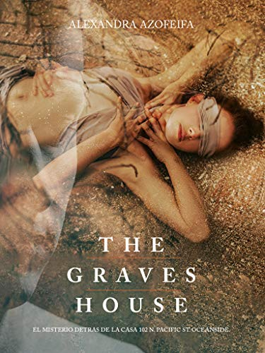 THE GRAVES HOUSE de ALEXANDRA AZOFEIFA