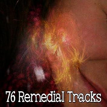 76 Remedial Tracks